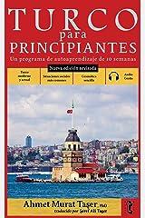Turco para principiantes: Un programa de autoaprendizaje de 10 semanas (Nueva edición con audio) (Spanish Edition) Kindle Edition
