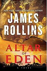 Altar of Eden: A Novel Kindle Edition