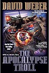 The Apocalypse Troll Kindle Edition