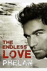Phelan: The endless love Kindle Ausgabe
