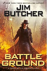 Battle Ground (Dresden Files Book 17) Kindle Edition
