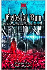 Fields of Ruin: a Fantasy Novella Collection (Black Ink Fiction's Novella Bundles) Kindle Edition