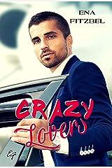Crazy Lovers: Un covoiturage explosif avec son patron Format Kindle