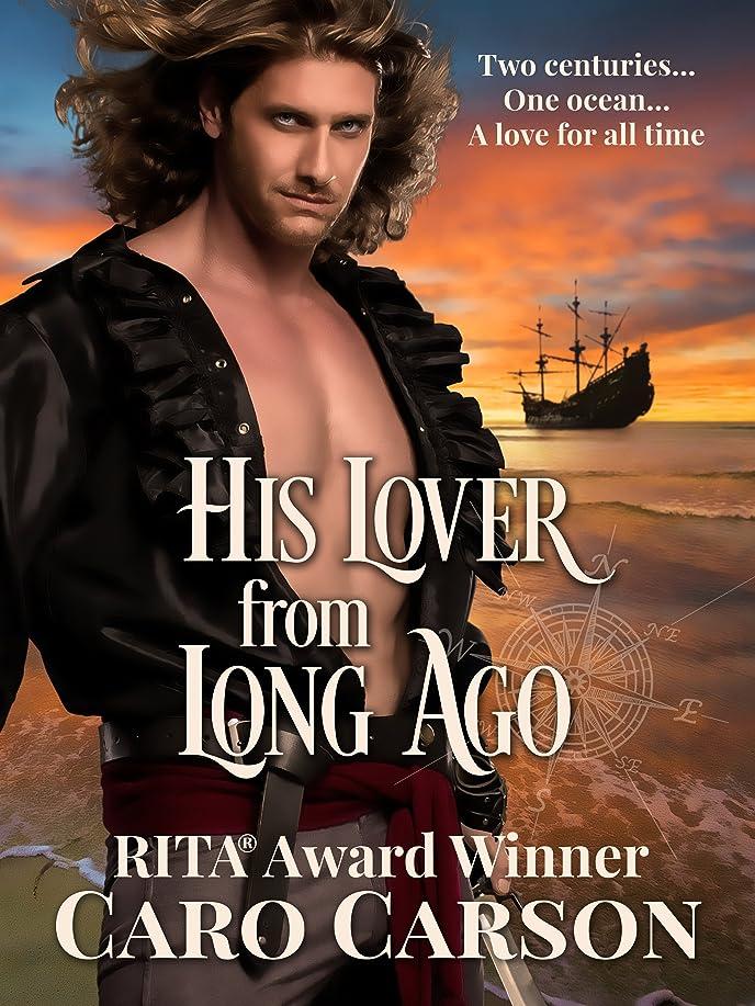 悪行はっきりと容赦ないHis Lover from Long Ago: A Time Travel Romance (English Edition)