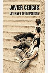 Las leyes de la frontera (Spanish Edition) Format Kindle
