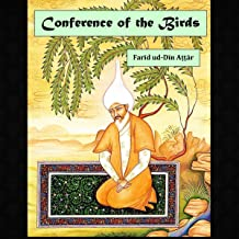 Conference of the Birds: A Mystic Allegory