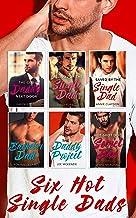 Six Hot Single Dads - 6 Book Box Set (Fatherhood 32)