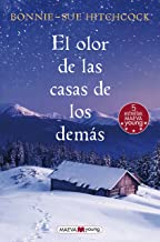 El olor de las casas de los demás / The Smell of Other People's Houses (Spanish Edition)