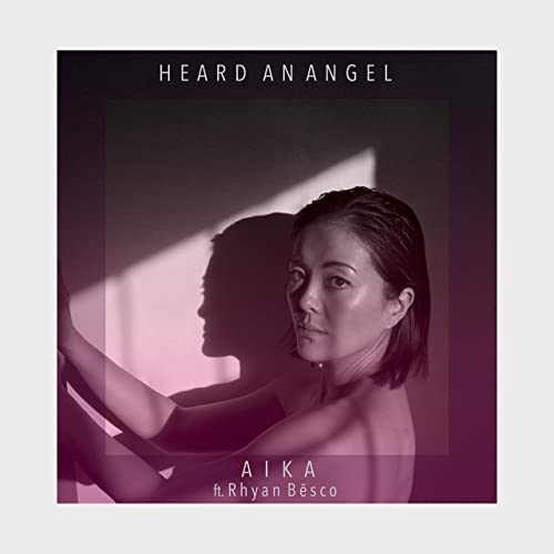 Heard An Angel (feat. Rhyan Bēsco)
