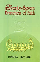 the seventy seven branches of faith