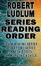 ROBERT LUDLUM: SERIES READING ORDER: MY READING CHECKLIST: JASON BOURNE SERIES, COVERT-ONE SERIES, JANSON SERIES, ROBERT LUDLUM'S STAND-ALONE NOVELS