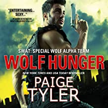 Wolf Hunger: SWAT, Book 7