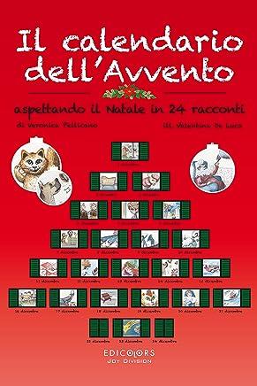 Il calendario dellAvvento: Aspettando il Natale in 24 racconti