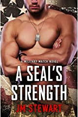 A SEAL's Strength (Military Match Book 2) Kindle Edition