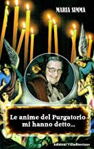 表紙: Le anime del Purgatorio mi hanno detto (Italian Edition) | Maria Simma