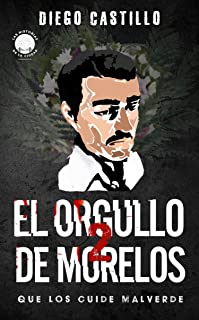 El orgullo de Morelos 2: Que los cuide Malverde (Las historias de la ciudad: Mexico)