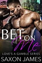 Bet on Me (The Love's a Gamble Series Book 1) (English Edition)