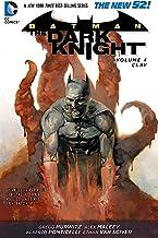Batman: The Dark Knight (2011-2014) Vol. 4: Clay (Batman: The Dark Knight series)