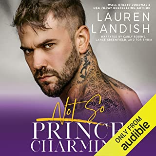 Not So Prince Charming: A Dirty Fairy Tale: Dirty Fairy Tales, Book 2
