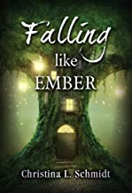 Falling Like Ember