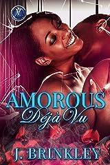 Amorous Déjà Vu: Book One: Contemporary Romance Kindle Edition