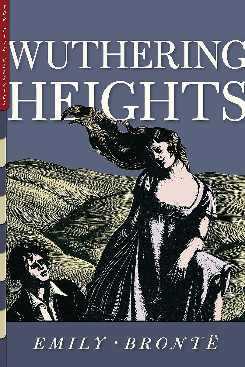 活気づくタイプメナジェリーWuthering Heights (Illustrated) (Top Five Classics Book 22) (English Edition)