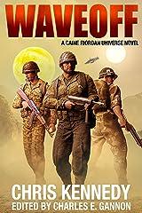 Waveoff (Murphy's Lawless Book 6) Kindle Edition