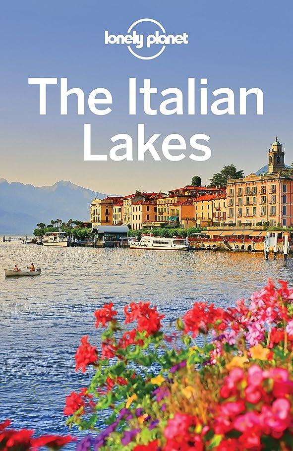 ブレイズブランドところでLonely Planet The Italian Lakes (Travel Guide) (English Edition)