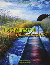 Best the 5 pathways of communication Reviews