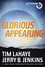 Glorious Appearing: The End of Days (Left Behind Book 12)