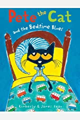 Pete the Cat and the Bedtime Blues Kindle Edition