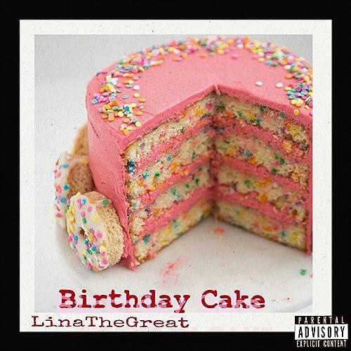Astounding Birthday Cake Feat Brooklyn Heat Cassanova Explicit By Lina Funny Birthday Cards Online Inifodamsfinfo