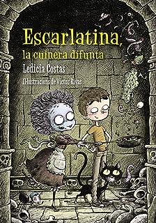 Escarlatina, la cuinera difunta (Llibres Infantils I Juvenils - Diversos)