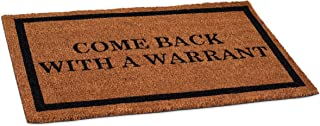 BIRDROCK HOME Come Back with a Warrant Coir Doormat - 18 x 30 Inch - Standard Welcome Mat with Black Border and Natural Fade - Vinyl Backed - Outdoor