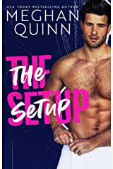 The Setup: A Best Friend's to Lovers Standalone Kindle Edition
