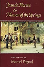 The Water of the Hills / Jean De Florette / Manon of the Springs