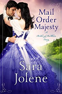 Mail Order Majesty : Clover Lake Grooms Book 1 (Brides of Beckham)