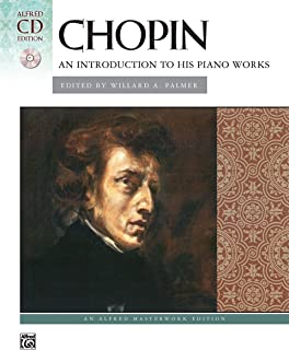 Chopin: An Introduction to his Piano Works (Book & CD)