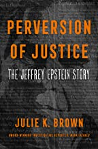 Perversion of Justice: The Jeffrey Epstein Story (English Edition)