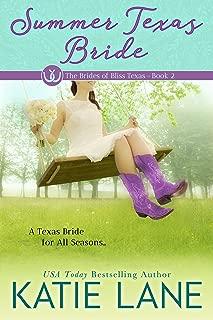 Summer Texas Bride (The Brides of Bliss Texas Book 2)