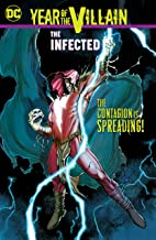 Year of the Villain: The Infected (DC's Year of the Villain (2019-))