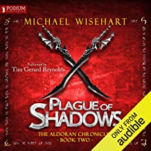 Plague of Shadows: The Aldoran Chronicles, Book 2