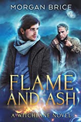 Flame and Ash: Witchbane Book 4: MM Supernatural Romance Adventure Kindle Edition