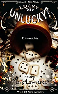 Lucky or Unlucky? 13 Stories of Fate (English Edition)