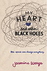 My Heart and Other Black Holes Kindle Edition