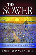 The Sower: Redefining the Ministry of Raising Kingdom Resources