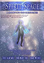 Spirit Space; A Journey Into Your Consciousness