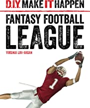 Fantasy Football League (D.I.Y. Make It Happen)
