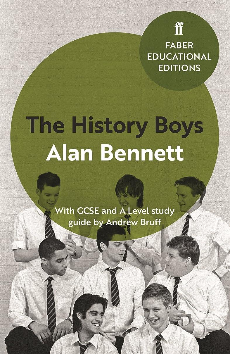 士気また明日ねロケットThe History Boys: With GCSE and A Level study guide (Faber Educational Editions Book 5) (English Edition)