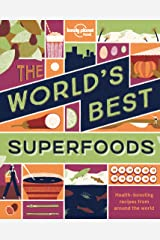 The World's Best Superfoods (Lonely Planet) Kindle Edition